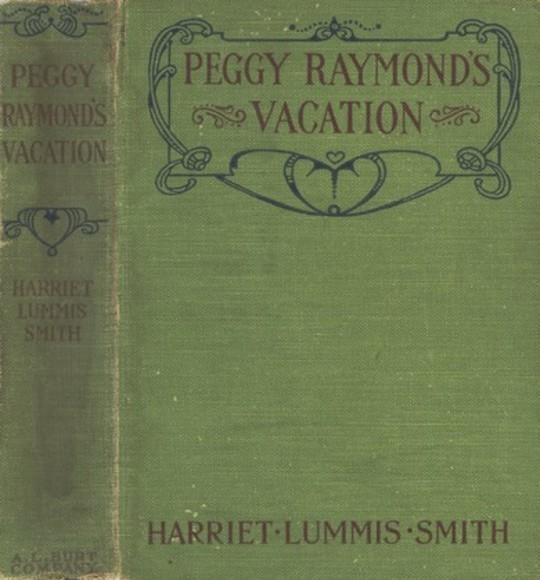 Peggy Raymond's Vacation; Or, Friendly Terrace Transplanted