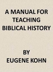 A Manual for Teaching Biblical History