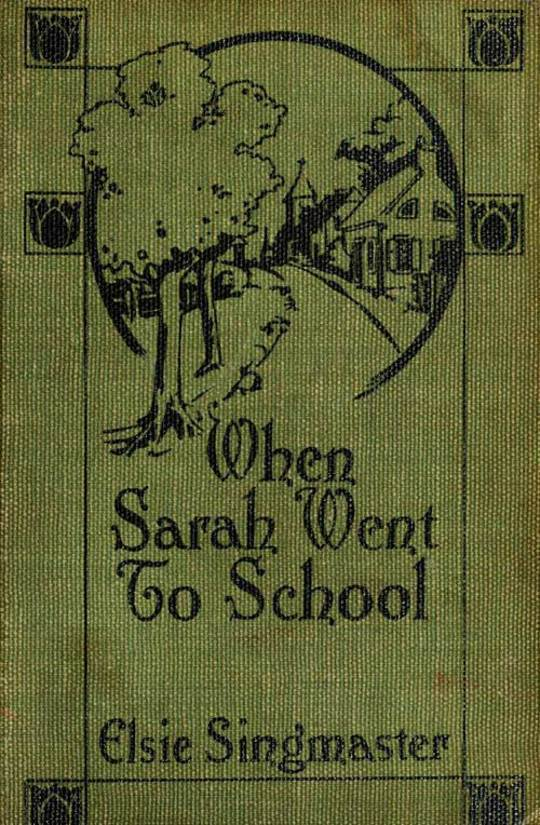 When Sarah Went to School