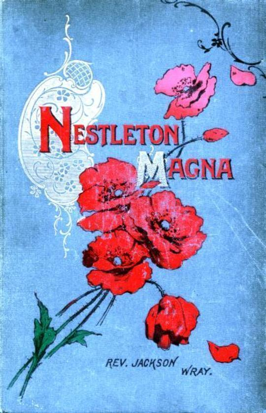 Nestleton Magna A Story of Yorkshire Methodism