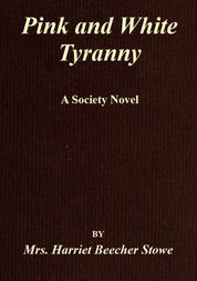 Pink and White Tyranny A Society Novel