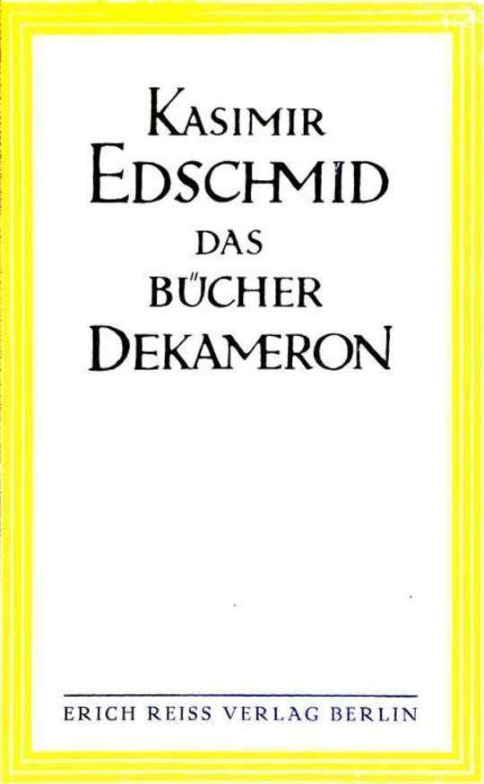 Das Bücher-Dekameron Eine Zehn-Nächte-Tour durch die europäische Gesellschaft und Literatur