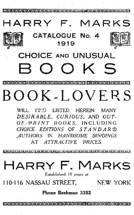 Harry F. Marks Catalogue No. 4, 1919 Choice and Unusual Books