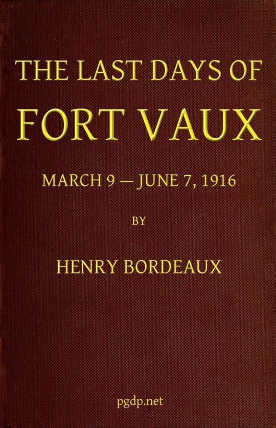 The Last Days of Fort Vaux
