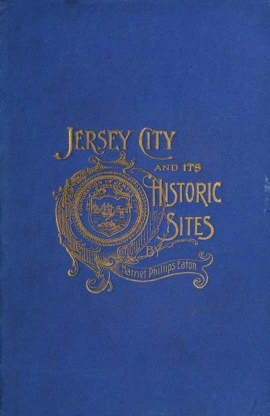 Jersey City and its Historic Sites