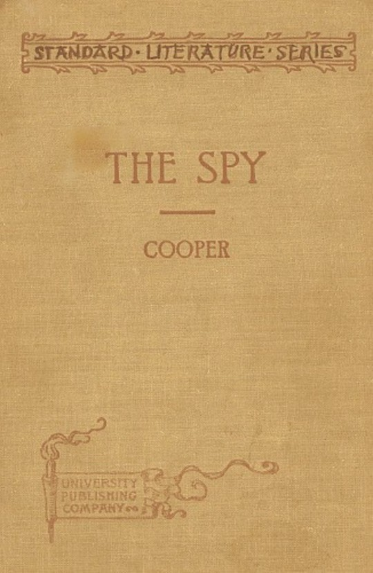 The Spy: Condensed for use in schools