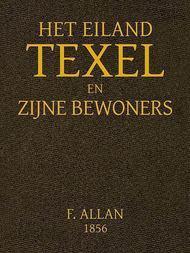 Het Eiland Texel en Zijne Bewoners