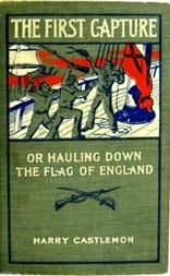 The First Capture or Hauling Down the Flag of England