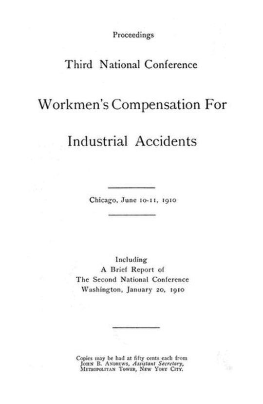 Proceedings, Third National Conference Workmen's Compensation for Industrial Accidents
