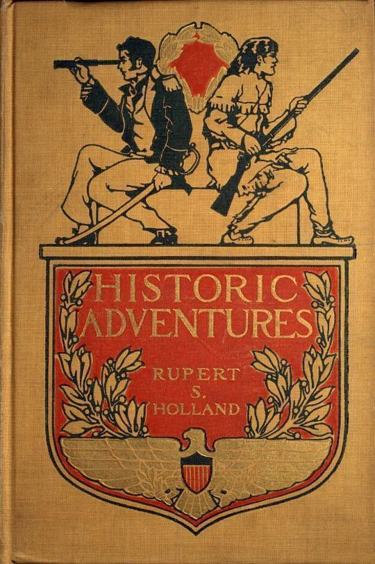 Historic Adventures Tales from American History
