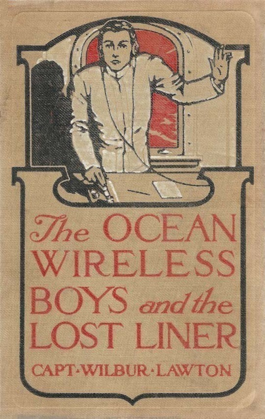 The Ocean Wireless Boys and the Lost Liner