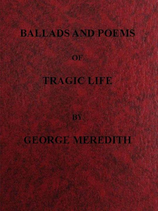 Ballads and Poems of Tragic Life
