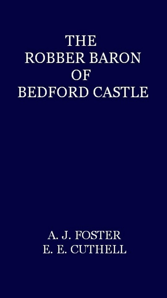 The Robber Baron of Bedford Castle