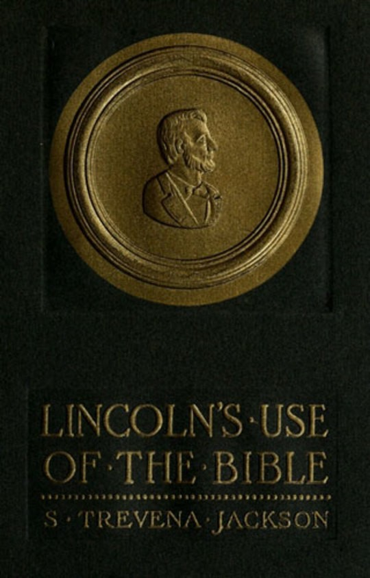 Lincoln's Use of The Bible