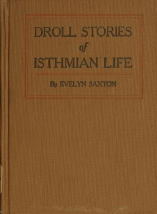 Droll stories of Isthmian life
