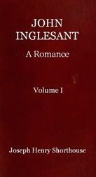 John Inglesant (Volume I of 2) A Romance