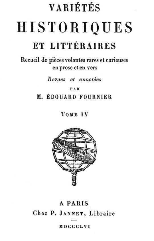 Variétés Historiques et Littéraires, Tome IV (of 10) Recueil de pièces volantes rares et curieuses en prose et en vers