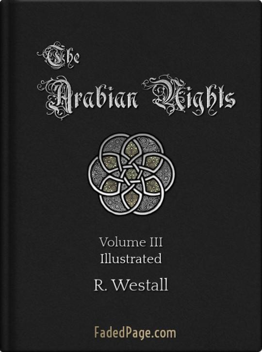 The Arabian Nights, Volume III (of 4)
