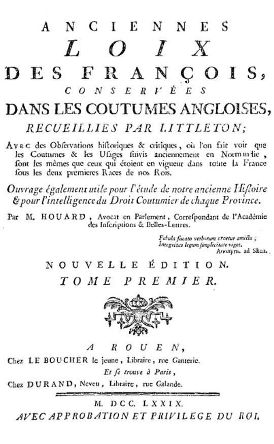 Anciennes loix des François, conservées dans les coutumes angloises, recueillies par Littleton — Vol I