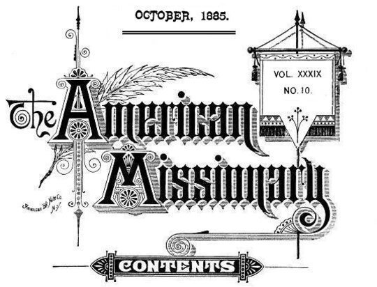 The American Missionary — Volume 39, No. 10, October, 1885