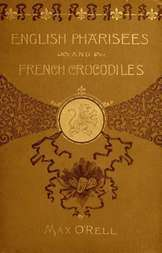 English Pharisees French Crocodiles, and Other Anglo-French Typical Characters