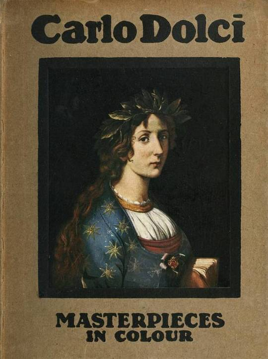 Carlo Dolci Masterpieces in Colour Series