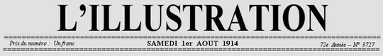 L'Illustration, No. 3727, 1er Août 1914