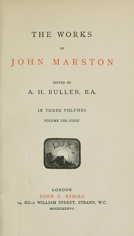 The Works of John Marston Volume 1