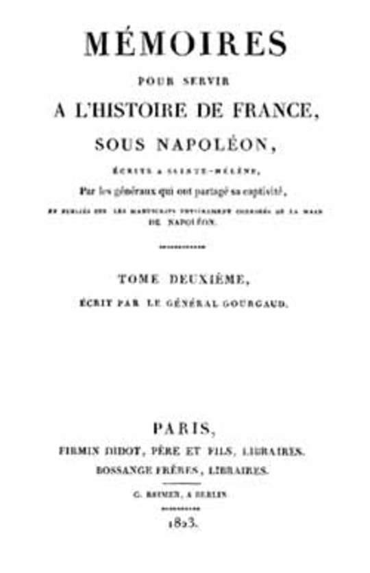 Mémoires pour servir à l'Histoire de France sous Napoléon, Tome 2/2 Écrits à Sainte-Hélène par les généraux qui ont partagé sa captivité
