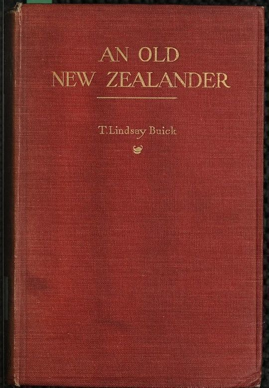 An Old New Zealander or, Te Rauparaha, the Napoleon of the South.