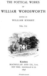 The Poetical Works of William Wordsworth, Vol. VII