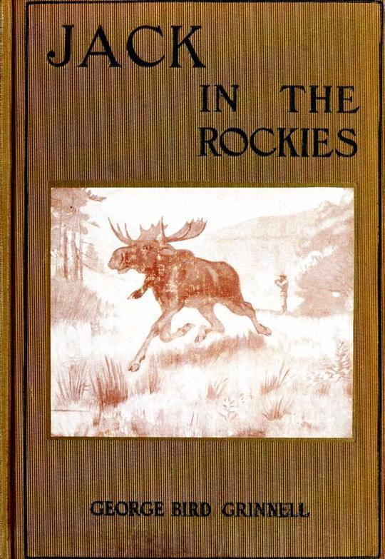 Jack in the Rockies A Boy's Adventures with a Pack Train