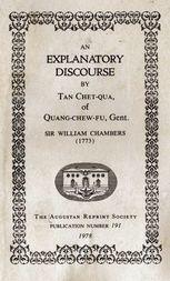 An Explanatory Discourse by Tan Chet-qua of Quang-chew-fu, Gent.