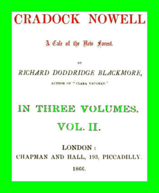 Cradock Nowell, Vol. 2 (of 3) A Tale of the New Forest.
