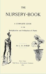 The Nursery Book A Complete Guide to the Multiplication and Pollination of Plants