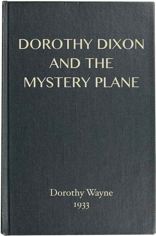 Dorothy Dixon and the Mystery Plane