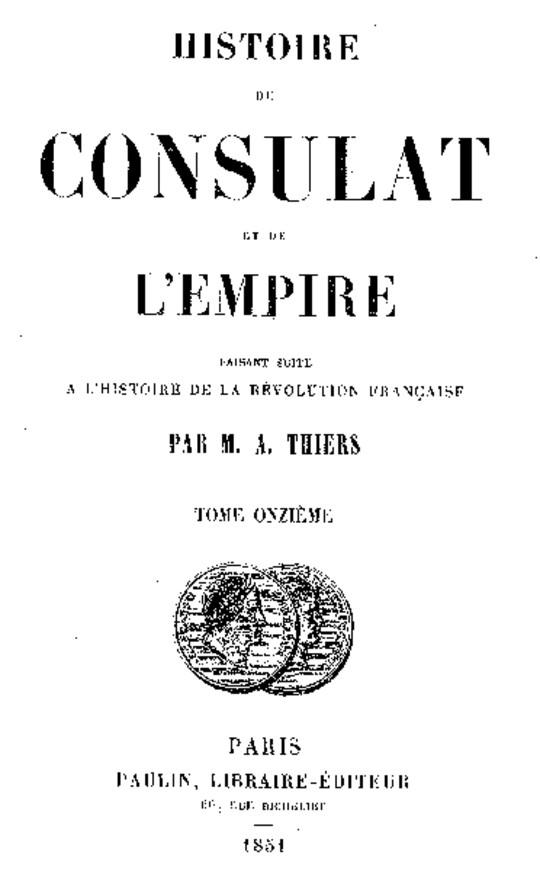 Histoire du Consulat et de l'Empire, (Vol. 11 / 20) faisant suite à l'Histoire de la Révolution Française