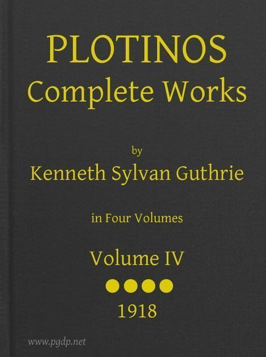 Plotinos: Complete Works, v. 4 In Chronological Order, Grouped in Four Periods