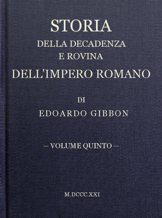 Storia della decadenza e rovina dell'impero romano, volume 5