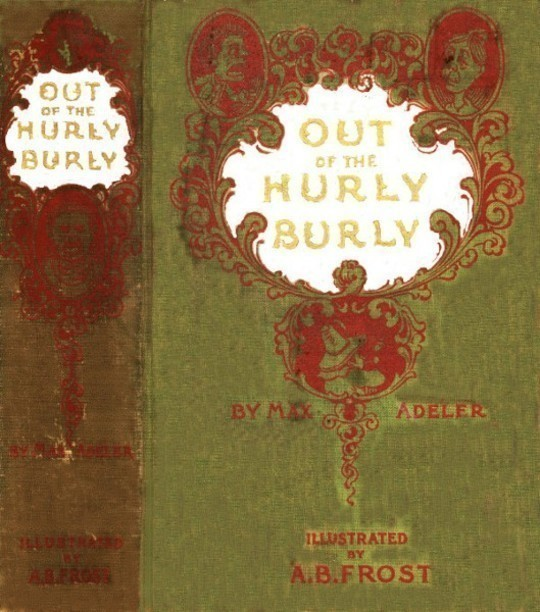 Out of the Hurly-Burly Or Life in an Odd Corner