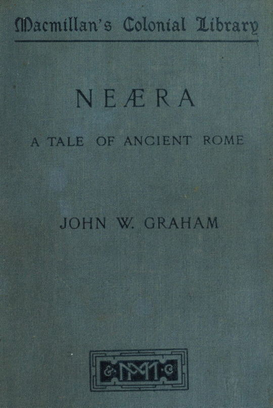 Neæra. A Tale of Ancient Rome