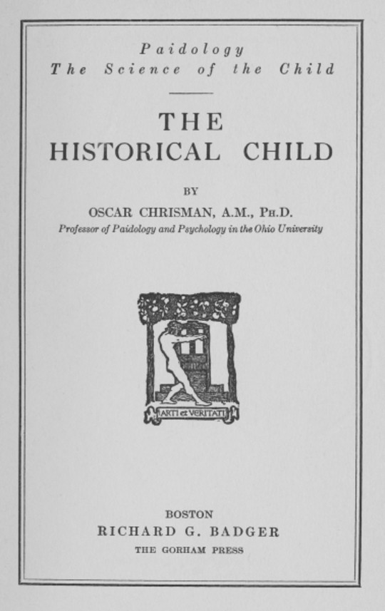 The Historical Child Paidology; The Science of the Child