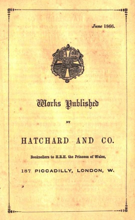 Works Published by Hatchard and Co. June 1866