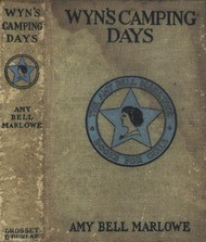 Wyn's Camping Days; Or, The Outing of the Go-Ahead Club