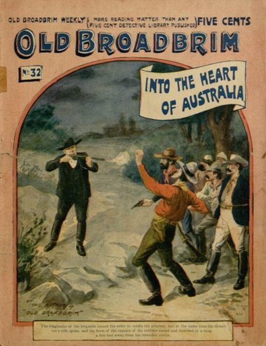 Old Broadbrim Into the Heart of Australia or, A Strange Bargain and Its Consequences