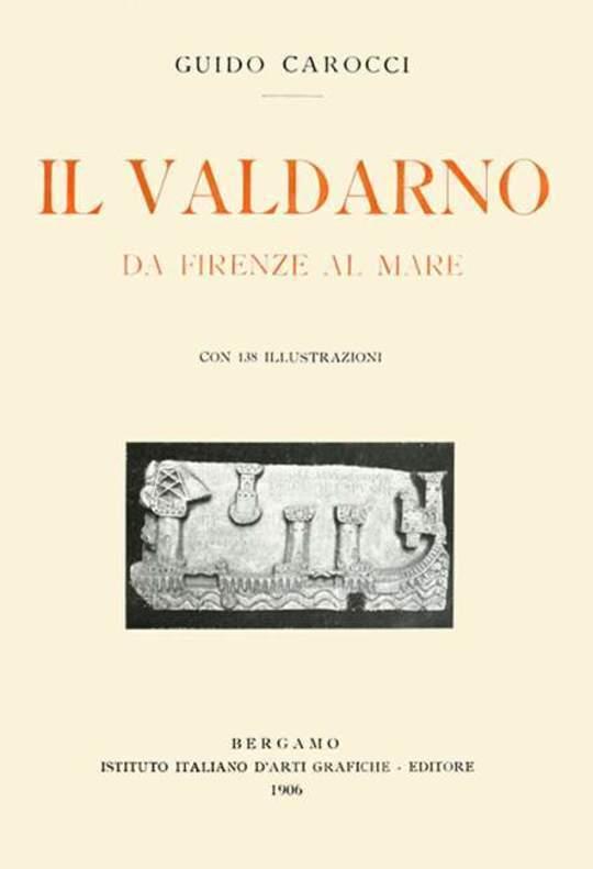 Il Valdarno da Firenze al mare