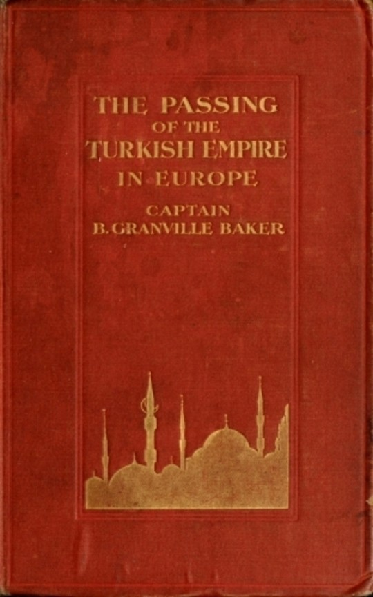 The Passing of the Turkish Empire in Europe