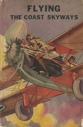 Flying the Coast Skyways Jack Ralston's Swift Patrol