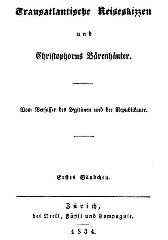 Transatlantische Reiseskizzen und Christopherus Bärenhäuter. Erstes Bändchen.