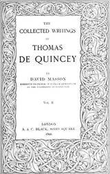 The Collected Writing of Thomas De Quincey, Vol. II